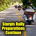 Sturgis Rally Preparations Continue