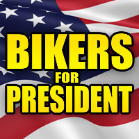Vote Biker during this Presidential Election