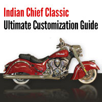 Learn How to Customize Your Own Indian Chief Classic from the Ground Up!
