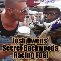 Moonshiner Josh Owens is looking to find some buyers for his famous racing fuel at the Buffalo Chip MotoStampede Super Hooligan races.