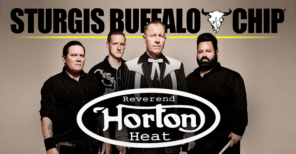 Don't miss Reverend Horton Heat's killer performance at the Sturgis Buffalo Chip on Wednesday, August 8, 2018!
