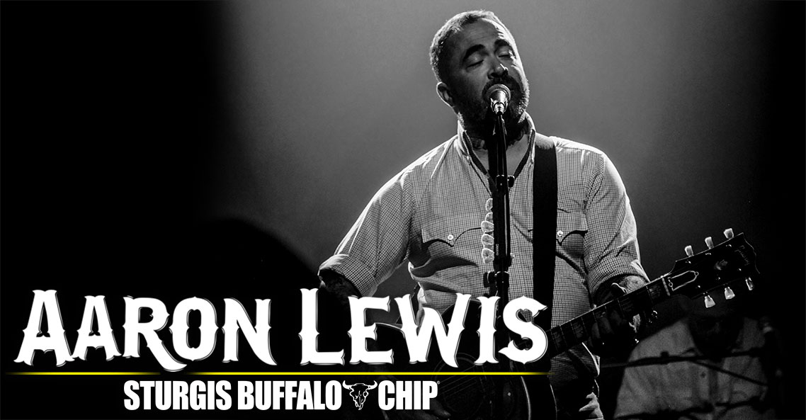 Outlaw Country Star Aaron Lewis to Rock the Sturgis Buffalo Chip on August 7, 2018.