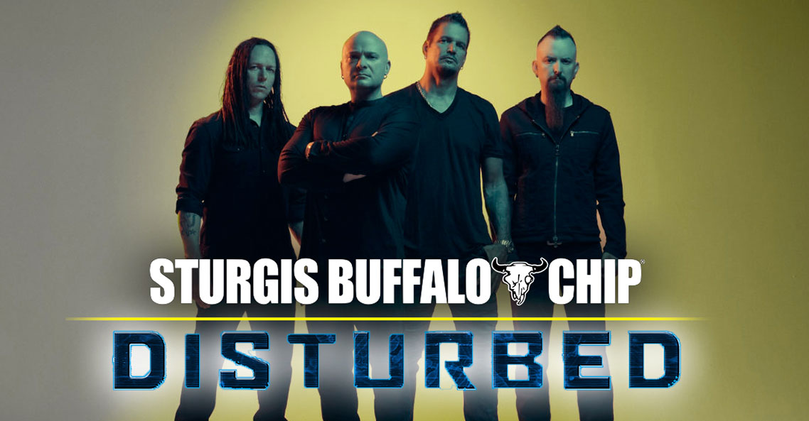 Disturbed to Stupify the Sturgis Buffalo Chip on Tuesday, Aug. 6.