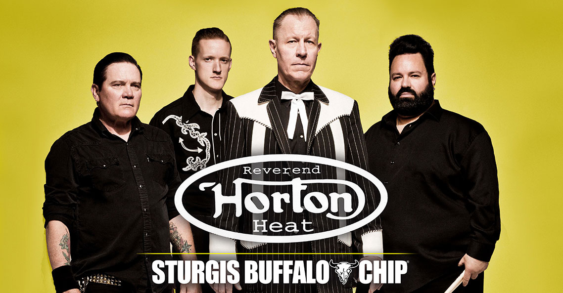 Don't miss Reverend Horton Heat's killer performance at the Sturgis Buffalo Chip on Saturday, August 10, 2019!