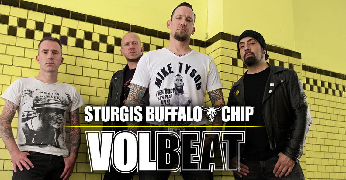 Volbeat to make debut performance at the Sturgis Buffalo Chip on Friday, Aug. 9.