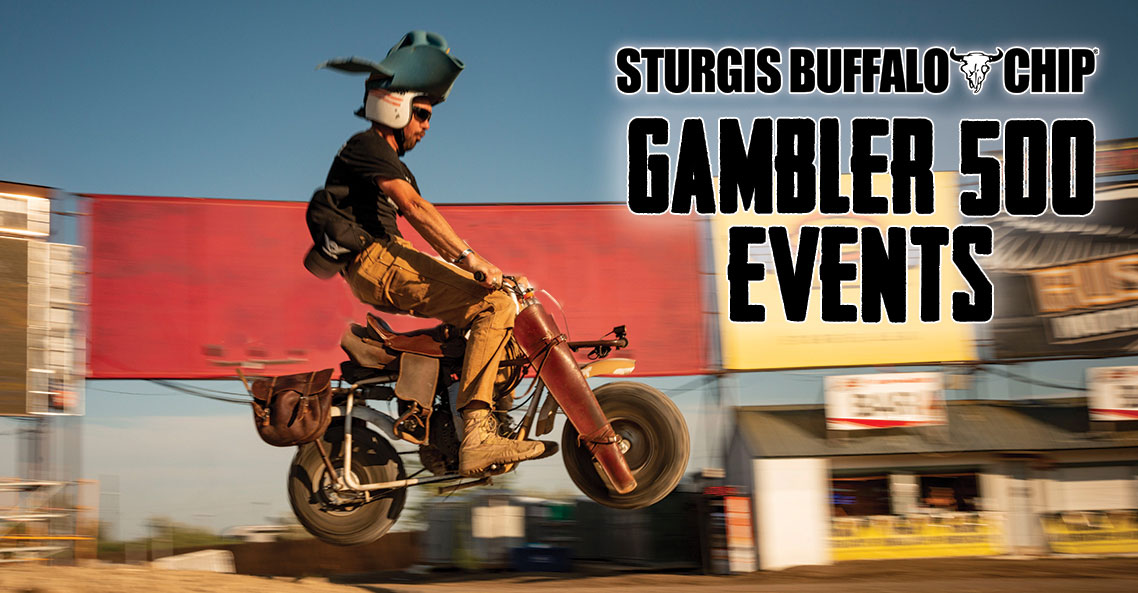 Put a little fun between your legs during the Sturgis Buffalo Chip's Gambler 500 Events on August 4-8.
