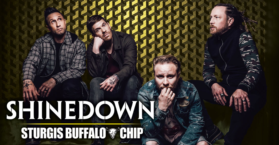 Shinedown will rock the Chip's August music festival during the 80th Sturgis Motorcycle Rally.