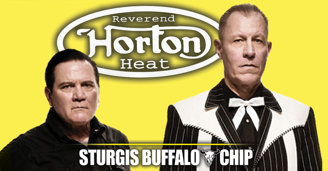 Don't miss Reverend Horton Heat's killer performance at the Sturgis Buffalo Chip Music Festival on Sunday, August 8, 2021!